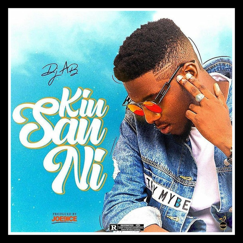MUSIC: Dj AB - Kin San Ni Mp3 Download