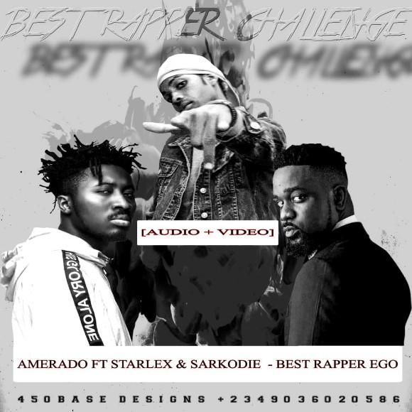 AUDIO + VIDEO: Starlex Feat. Amerado - Best Rapper Remix