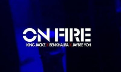 VIDEO: King Jackz Feat. Benkhalifa x Jaybee Yoh - On Fire (Viral Video)