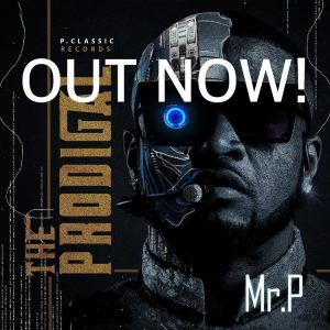 ALBUM: Mr P – The Prodigal [Download Full Album]