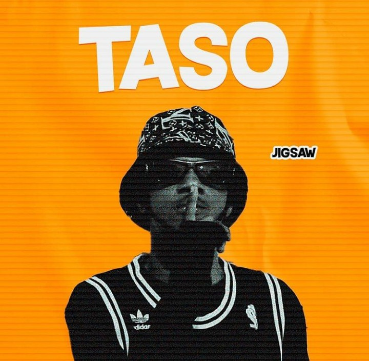 MUSIC: Jigsaw - Taso Mp3 Download