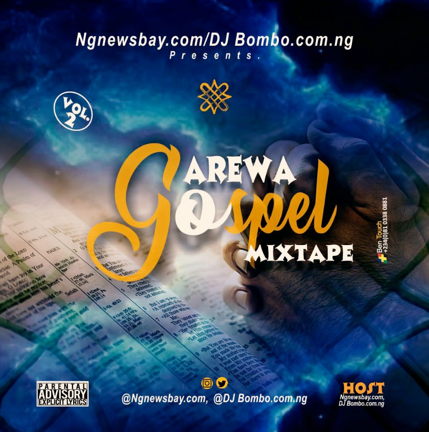 DJ MIX: Arewa Gospel Worship MixTape Vol.3 By Dj BOMBO