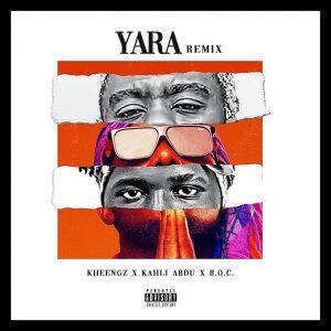 MUSIC: Kheengz Feat. Kahli Abdu x Boc Madaki - Yara Remix mp3 Download