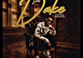 MUSIC: Hamisu Breaker - Sai Dake Mp3 Download