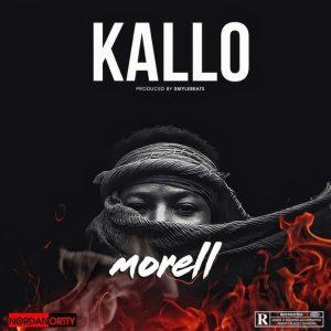 MUSIC: Morell - Kallo Mp3 Download
