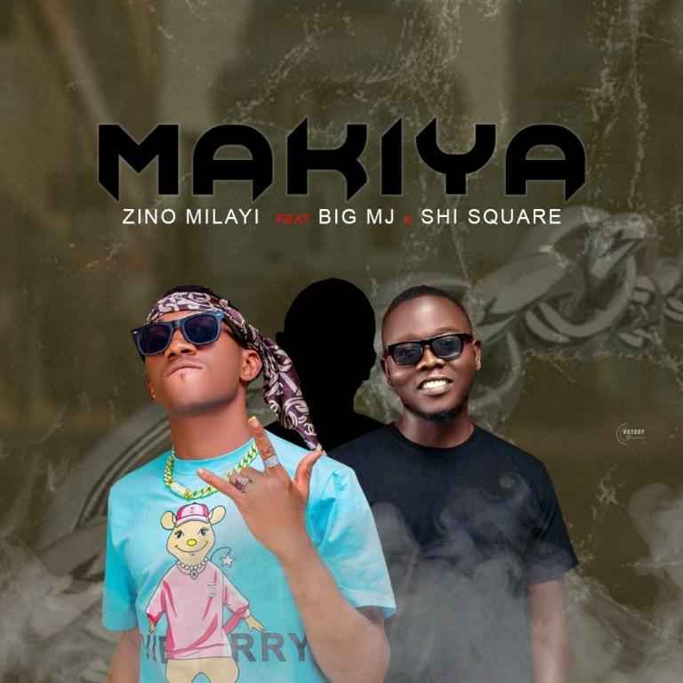 MUSIC: Zino Milayi Ft Big MJ x Shisquare - Makiya