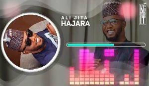 MUSIC: Ali Jita - Hajara Mp3 Download
