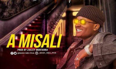 MUSIC: Bash Neh Pha - A misali