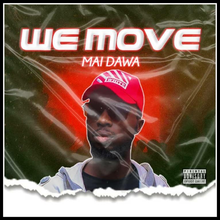 MUSIC: Mai Dawa - We Move