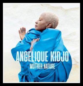 ALBUM: Angelique Kidjo – Mother Nature [Download Full Album]