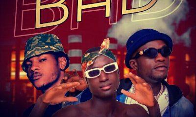 MUSIC: BadGuy ft. Jigsaw & Bigsix - Bad