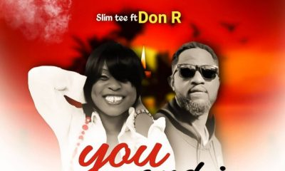 MUSIC: Slim T ft. Don R - You and I