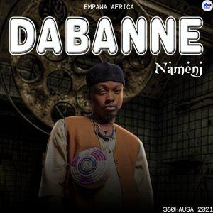 MUSIC: Namenj - Dabanne Mp3 Download