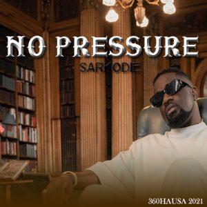 ALBUM: Sarkodie - No Pressure Download FULL Album Mp3 + Zip file