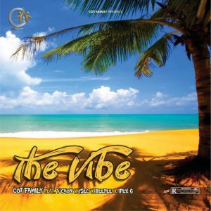 MUSIC: Cot family Ft V'chon Ft Ysec, Beepee and iflax G - The Vibe