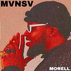 ALBUM: Morell - MVNSV (Mansa) Full Album + Zip File