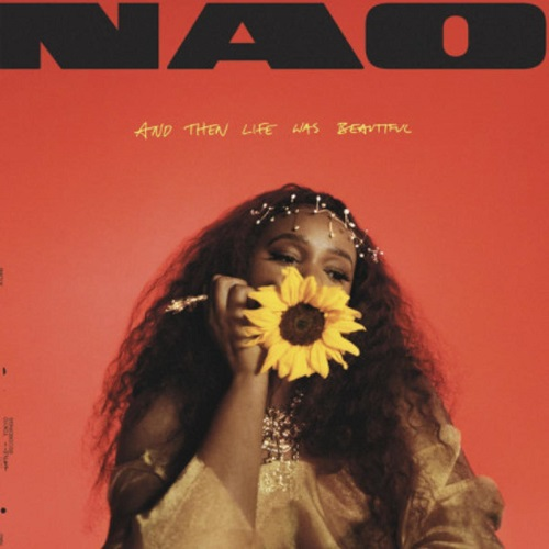 MUSIC: Nao - And Then Life Was Beautiful