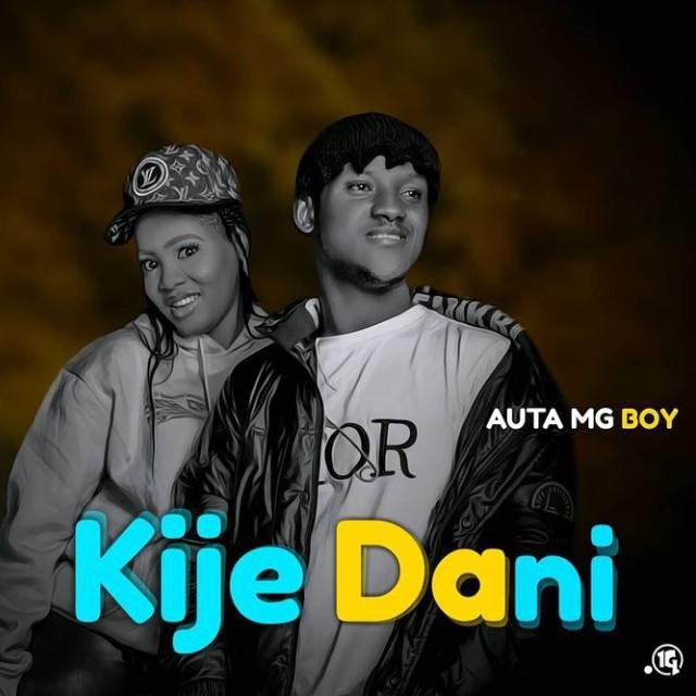 MUSIC: Auta MG Boy - Kije Dani Mp3 Download