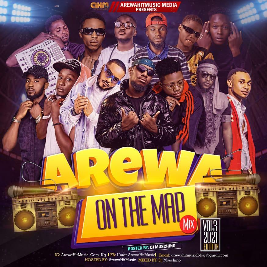 DJ MIX: ArewaHitsMusic – Arewa On The Map Vol.3 (2021 Edition)