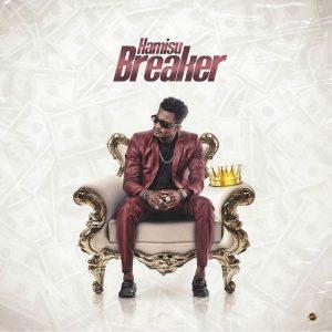 MUSIC: Hamisu Breaker - Jiki Da Jini Mp3 Download
